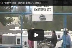 Bull Riding Prince George PGX Friday August 10, 2012 [VIDEO]