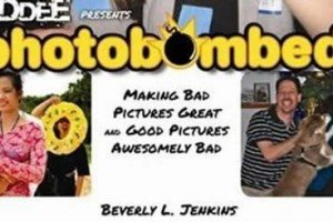 Photobombed | The Book | By Beverly L. Jenkins
