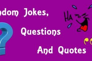 Random Jokes | Questions | Quotes | Part 13