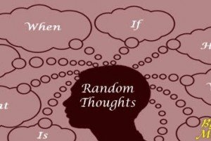 Mental Wanderings And Random Thoughts Part 16 | By Ron Murdock