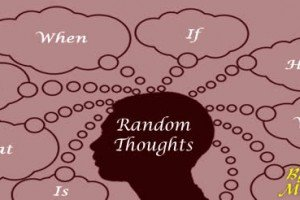 Random Thoughts Part 20 By Ron Murdock