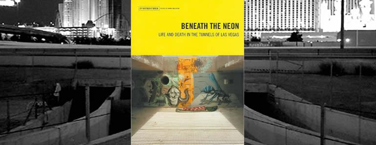 Beneath The Neon - Las Vegas