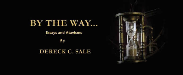 By The Way... Essays and Atavisms By Dereck C. Sale Book Cover Feature