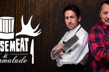 Chefs Art Napoleon and Dan Hayes - Moosemeat And Marmalade