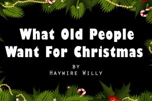 [VIDEO] What Old People Really Want For Christmas